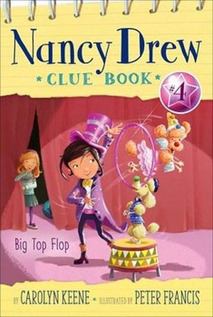 NANCY DREW CLUE #4: BIG TOP FLOP