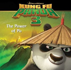 KUNG FU PANDA 3: THE POWER OF PO
