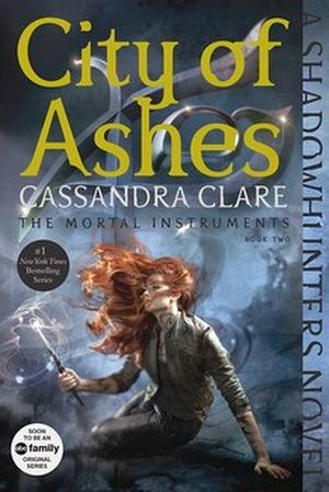 CITY OF ASHES (MORTAL INSTRUMENTS #2)