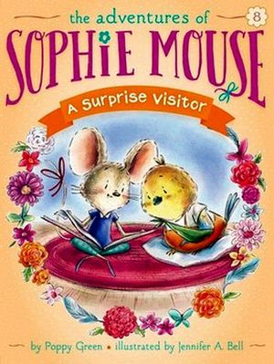 ADVENTURES OF SOPHIE MOUSE # 8: A SURPRISE VISITOR