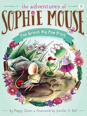 ADVENTURES OF SOPHIE MOUSE # 9: THE GREAT BIG PAW PRINT