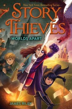 STORY THIEVES # 5: WORLDS APART