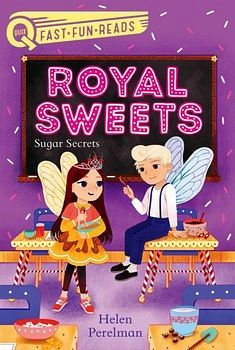 ROYAL SWEETS: SUGAR SECRETS