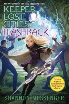 KEEPER OF THE LOST CITIES # 7: FLASHBACK