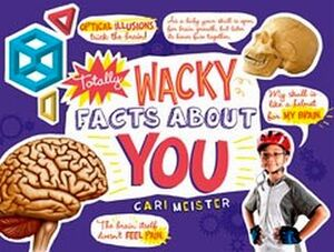 TOTALLY WACKY FACTS ABOUT YOU!