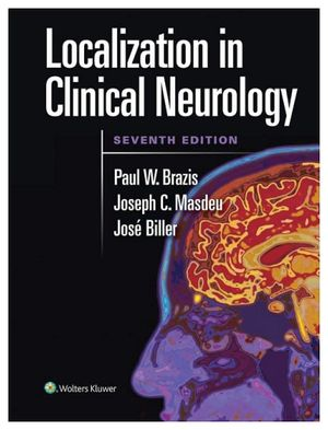 LOCALIZATION IN CLINICAL NEUROLOGY 7ED.