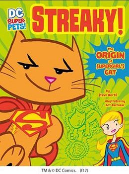 STREAKY: THE ORING OF SUPERGIRL'S CAT