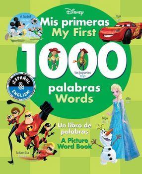 MY FIRST 1000 WORDS /MIS PRIMERAS 1000 PALABRAS