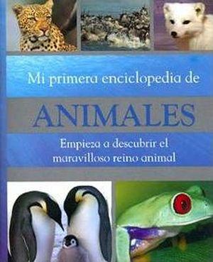 MI PRIMERA ENCICLOPEDIA DE ANIMALES
