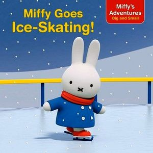 MIFFY GOES ICE-SKATING!