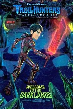 TROLLHUNTERS # 2: WELCOME TO THE DARKLANDS