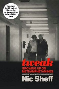 TWEAK: GROWING UP ON METHAMPHETAMINE (MEDIA TIE-IN)