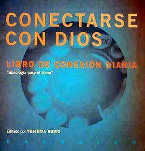 CONECTARSE CON DIOS -LIBRO DE CONEXION DIARIA-