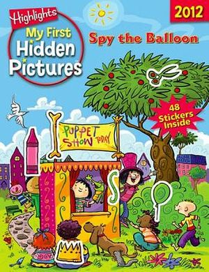 SPY THE BALLON: MY FIRST HIDDEN PICTURES 2012