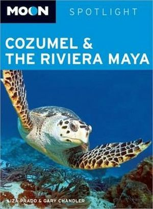 MOON SPOTLIGHT COZUMEL & THE RIVIERA MAYA