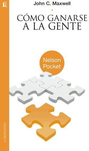 COMO GANARSE A LA GENTE -NELSON POCKET-