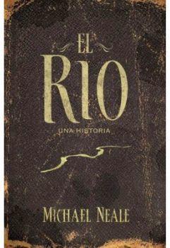 RIO -UNA HISTORIA-, EL