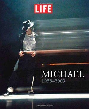 LIFE MICHAEL (1958-2009)