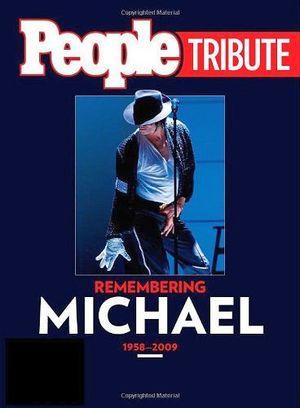 PEOPLE TRIBUTE: REMEMBERING MICHAEL 1958-2009 HARDCOVER