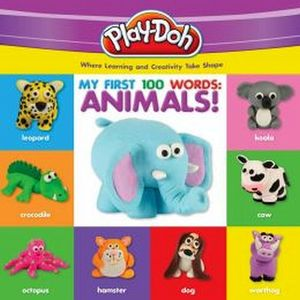 PLAY-DOH: MY FIRST 100 WORDS: ANIMALS