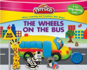 PLAY-DOH: THE WHEELS ON THE BUS