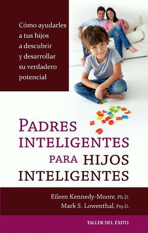 PADRES INTELIGENTES PARA HIJOS INTELIGENTES