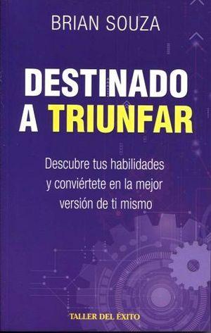 DESTINADO A TRIUNFAR