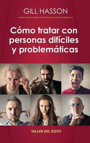 COMO TRATAR CON PERSONAS DIFICILES Y PROBLEMATICAS