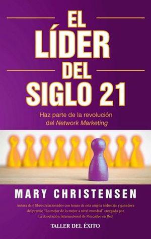 LIDER DEL SIGLO 21, EL