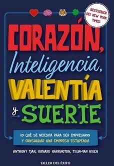 CORAZON, INTELIGENCIA, VALENTIA Y SUERTE