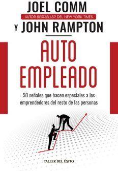 AUTO EMPLEADO -50 SEÑALES QUE HACEN ESPECIALES A LOS EMPR.-