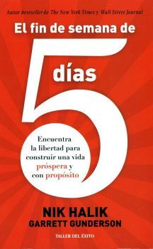 FIN DE SEMANA DE 5 DIAS, EL