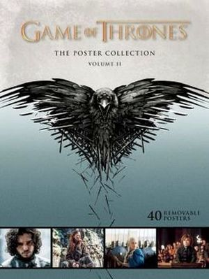 GAME OF THRONES: THE POSTER COLLECTION VOL.II