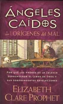 ANGELES CAIDOS Y LOS ORIGENES DEL MAL