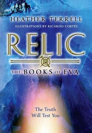 RELIC (BOOKS OF EVA #1)