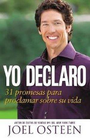 YO DECLARO -31 PROMESAS PARA PROCLAMAR SOBRE SU VIDA-