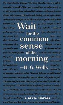 A NOVEL JOURNAL: H.G. WELLS