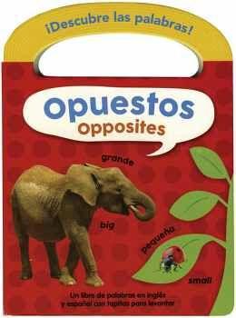 DESCUBRE LAS PALABRAS! -OPUESTOS-         (BILINGUE)