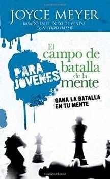 CAMPO DE BATALLA DE LA MENTE PARA JOVENES, EL