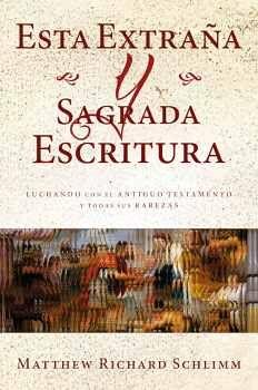 ESTA EXTRAÑA Y SAGRADA ESCRITURA