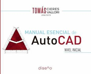 MANUAL ESENCIAL DE AUTOCAD