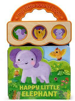 HAPPY LITTLE ELEPHANT (EARLY BIRD SOUND BOOKS) -BOARD BOOKS-