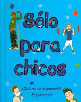 SOLO PARA CHICOS                          (EMPASTADO)