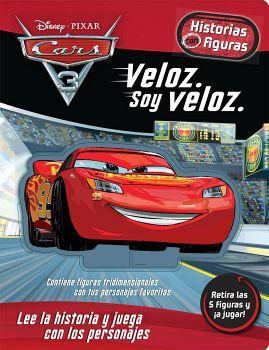 CARS 3 -VELOZ SOY VELOZ-             (HISTORIAS CON FIGURAS/EMP.)