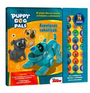 PUPPY DOG PALS -AVENTURAS ROBOTICAS-      (C/CALCOMANIAS)