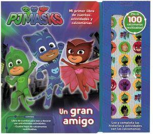 PJMASKS -UN GRAN AMIGO- (MI PRIMER LIBRO DE CUENTOS)