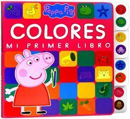 PEPPA PIG -COLORES-                       (MI PRIMER LIBRO)