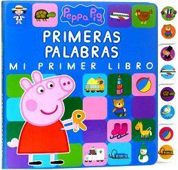 PEPPA PIG -PRIMERAS PALABRAS-             (MI PRIMER LIBRO)
