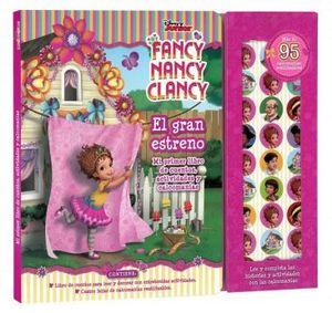 FANCY NANCY CLANCY -EL GRAN ESTRENO-      (C/CALCOMANIAS)