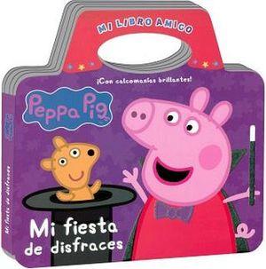 MI LIBRO AMIGO PEPPA PIG -MI FIESTA DE DISFRACES-
